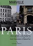 Paris avant-après, 1860-2015 : avant Haussmann & aujourd'hui