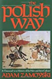 The Polish Way, Adam Zamoyski, 0781802008