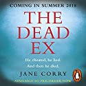 The Dead Ex Audiobook by Jane Corry Narrated by To Be Announced