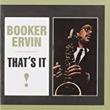 That's It by Booker Ervin (1988-07-01)