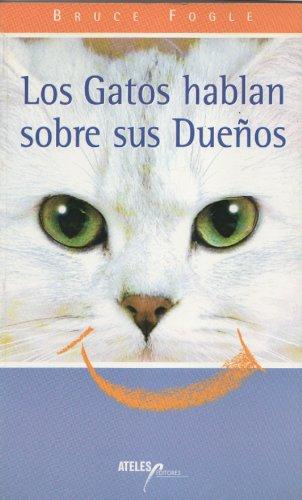 Descargar Libro Los Gatos Hablan Sobre Sus Dueños Bruce Fogle