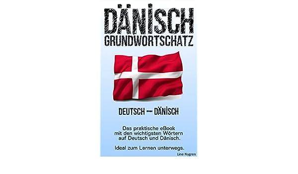 Grundwortschatz Deutsch - Dänisch: Das praktische eBook mit den ...