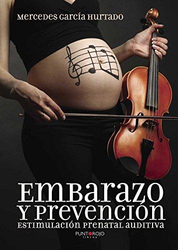 Embarazo y prevención (Spanish Edition)