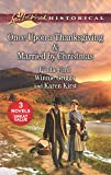 img - for Once Upon a Thanksgiving & Married by Christmas book / textbook / text book