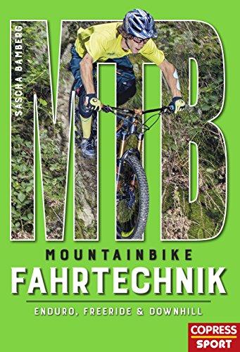 Mountainbike Fahrtechnik: Enduro, Freeride & Downhill (German Edition)