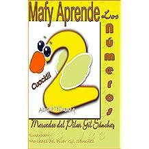 Mafy Aprende los Números: Para aprender disfrutando (Spanish Edition)