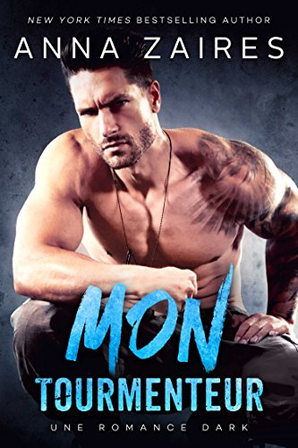 Download for free Mon Tourmenteur: Une romance Dark