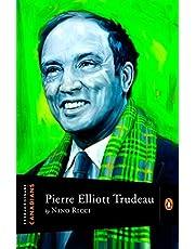 Extraordinary Canadians: Pierre Elliott Trudeau: A Penguin Lives Biography