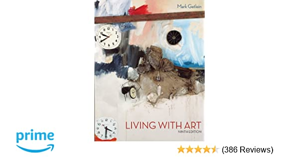 Amazon living with art 9780073379203 mark getlein books fandeluxe Image collections