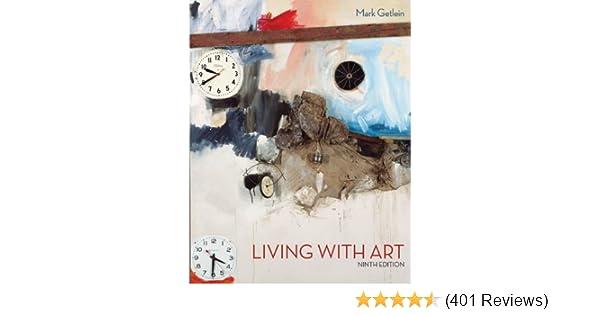 Amazon living with art 9780073379203 mark getlein books fandeluxe Image collections