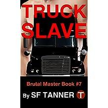 Truck Slave (Brutal Master - GAY BDSM Book 7)