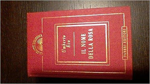 Il nome della rosa (Italian Edition)
