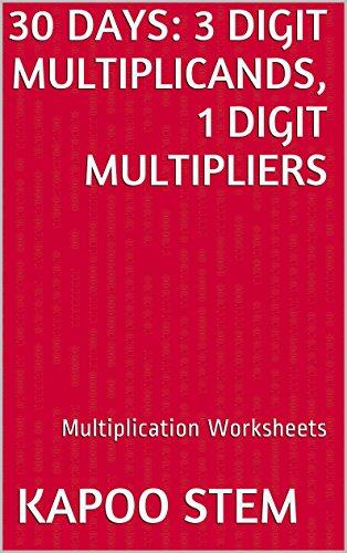 Workbook 3 grade worksheets : 30 Multiplication Worksheets with 3-Digit Multiplicands, 1-Digit ...