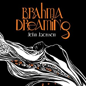 Brahma Dreaming Audiobook
