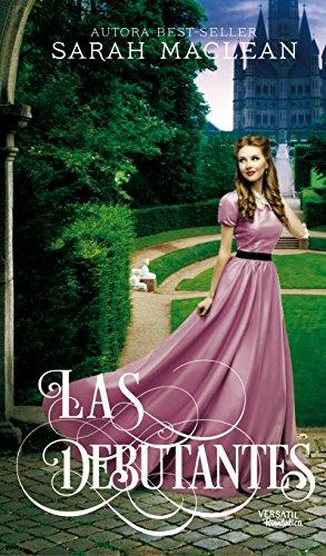 Las Debutantes (Spanish Edition) by [MacLean, Sarah]