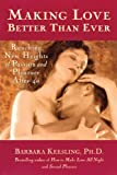 Making Love Better Than Ever, Barbara Keesling and Hunter House Staff, 0897932315