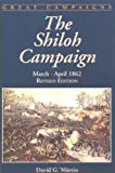 Front cover for the book The Shiloh campaign : March - April 1862 by David G. Martin
