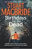 Birthdays for the Dead, Stuart MacBride, 0007344201