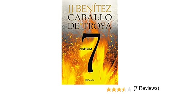 Nahum. Caballo de Troya 7 eBook: J. J. Benítez: Amazon.es: Tienda ...