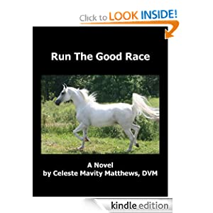 Run The Good Race Celeste Mavity Matthews