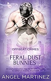 Feral Dust Bunnies (Offbeat Crimes Book 4)