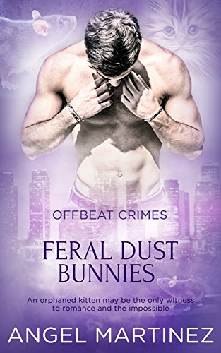 Feral Dust Bunnies Offbeat Crimes ebook product image
