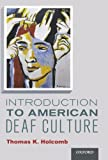 Introduction to American Deaf Culture 9780199777549