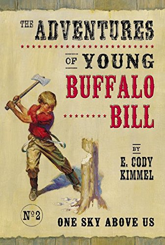 Download One Sky Above Us (Adventures of Young Buffalo Bill) pdf epub