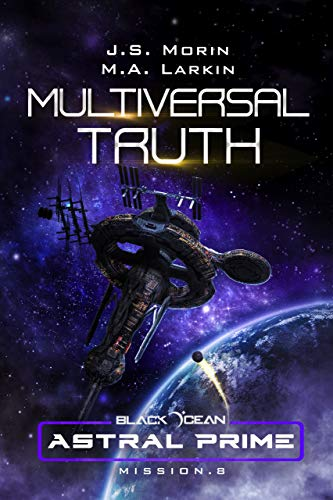 Multiversal Truth: Mission 8 (Black Ocean: Astral Prime)