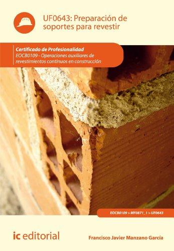 Descargar Libro Preparación De Soportes Para Revestir. Eocb0109 Francisco Javier Manzano García