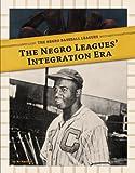 The Negro Leagues' Integration Era, Bo Smolka, 1617835099