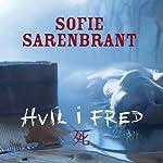 Hvil i fred [Rest in Peace]   Sofie Sarenbrant