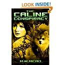 The Caline Conspiracy: (A Detroit Next novel)