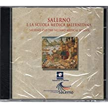 Salerno e La Scuola Medica Salernitana (Salerno and the Salerno Medical School)