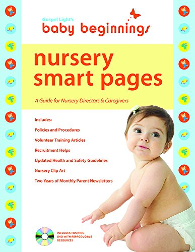 Baby Beginnings Nursery Smart Pages: A Guide for Nursery Directors & Caregivers