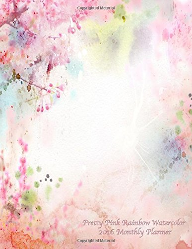 Download Pretty Pink Rainbow Watercolor 2016 Monthly Planner pdf epub