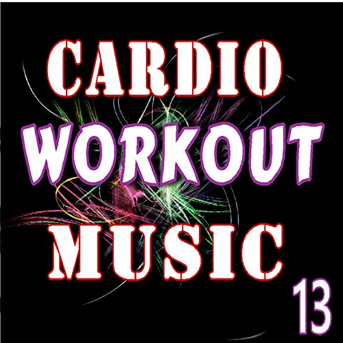 Workout Bands Music: Cardio Workout Music, Vol. 13 (Instrumental) By Ben