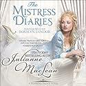 The Mistress Diaries: Pembroke Palace, Book Two Hörbuch von Julianne MacLean Gesprochen von: Rosalyn Landor