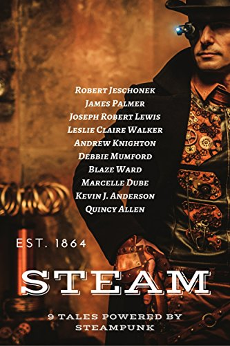 Books : Steam: 9 Tales Powered By Steampunk