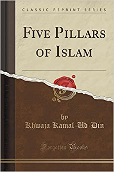 Book Five Pillars of Islam (Classic Reprint)