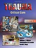 Trauma: Critical Care (Volume 2)