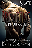 SLATE (Breaking the Declan Brothers, #2)