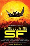 The Mammoth Book of Mind-Blowing SF