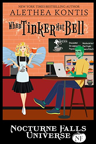 (When Tinker Met Bell: A Nocturne Falls Universe)
