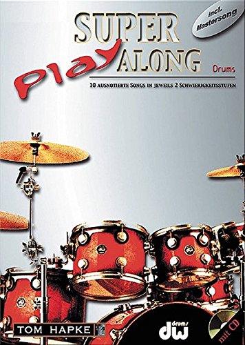 Super Play Along (Incl. CD): Für Schlagzeug