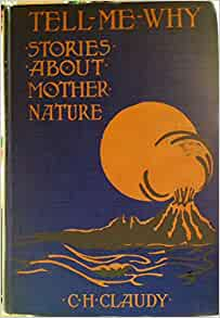 Tell Me Why Stories About Mother Nature: Norman P