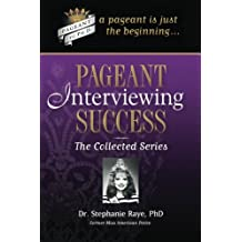 Pageant Interviewing Success: The Collected Series