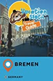 Vacation Sloth Travel Guide Bremen Germany