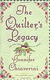 The Quilter's Legacy, Jennifer Chiaverini, 0743236130