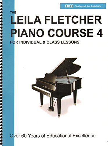 LF004 - The Leila Fletcher Piano Course - Book 4